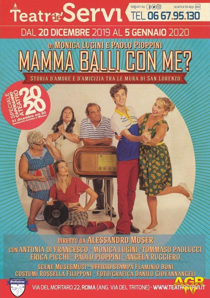 Teatri de'Servi: Mamma balli con me...?