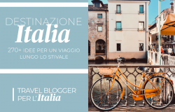 Travel blogger Italia, da una raccolta fondi ad una guida turistica del Bel Paese