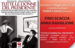 Tutte le donne del presidente, Federica Angeli incontra Pino Scaccia ed Anna Ravaglione