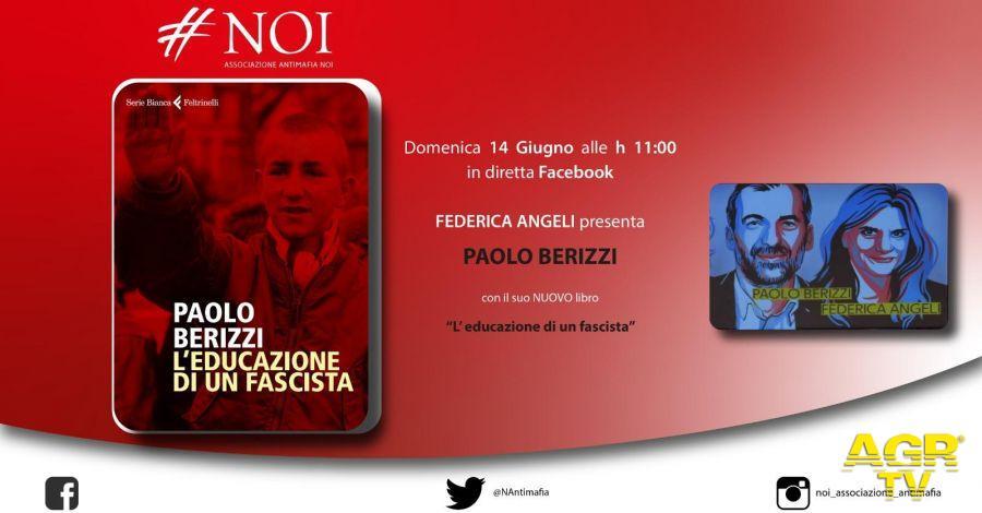 """""""L'educazione di un fascista"""" Federica Angeli dialoga con Paolo Berizzi"""