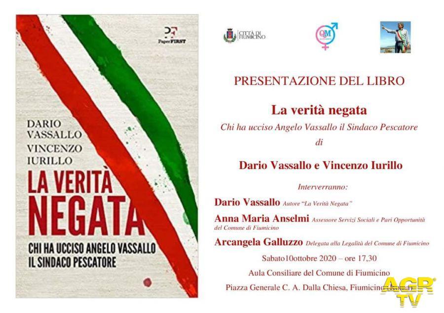 Fiumicino, presentazione del libro: La verità negata - Chi ha ucciso Angelo Vassallo il Sindaco Pescatore