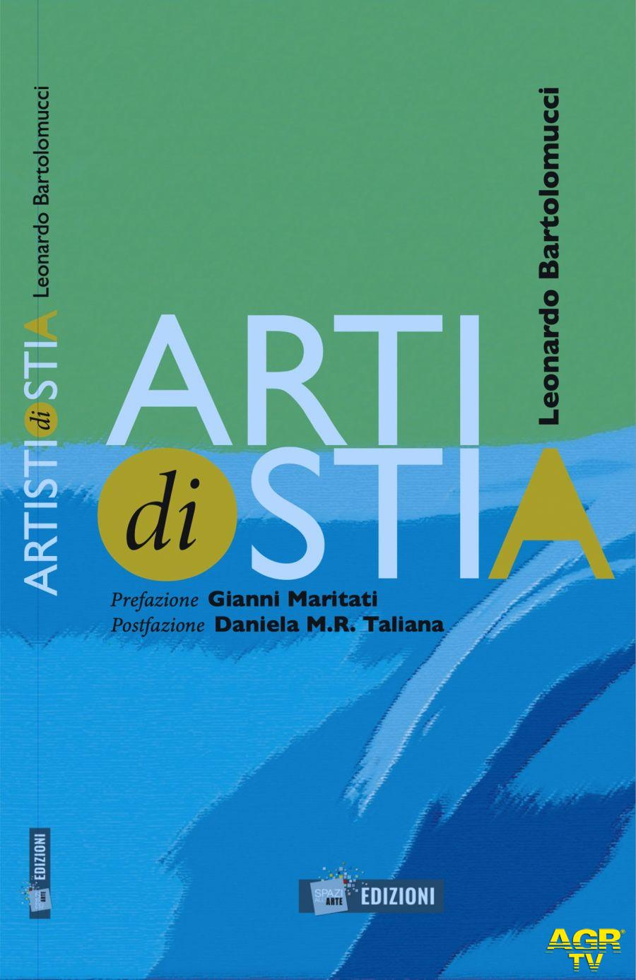 Artisti di Ostia il libro di Leonardo Bartolomucci che racconta l'arte e l'estro del litorale