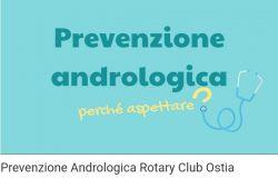 Prevenzione andrologica per il territorio Ostiense: siglato l'accordo ASL RM3 e il Rotary Club Ostia