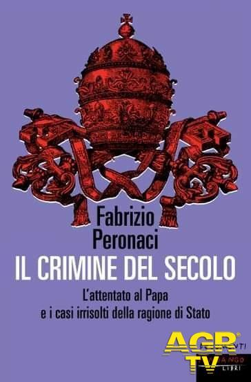 Il crimine del secolo, il nuovo libro di Fabrizio Peronaci