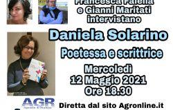 Francesca Faiella e Gianni Maritati intervistano Daniela Solarino Poetessa e Scrittrice