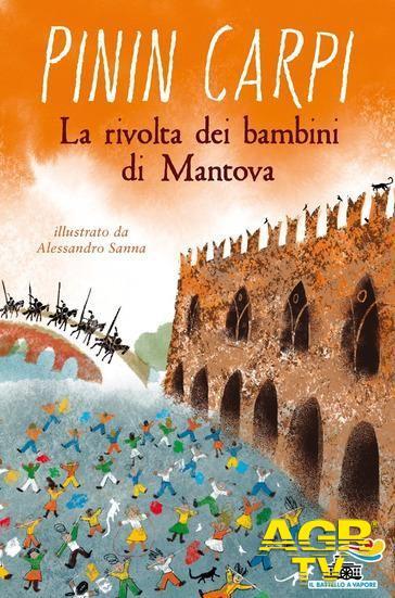 La rivolta dei bambini di Mantova Pinin Carpi