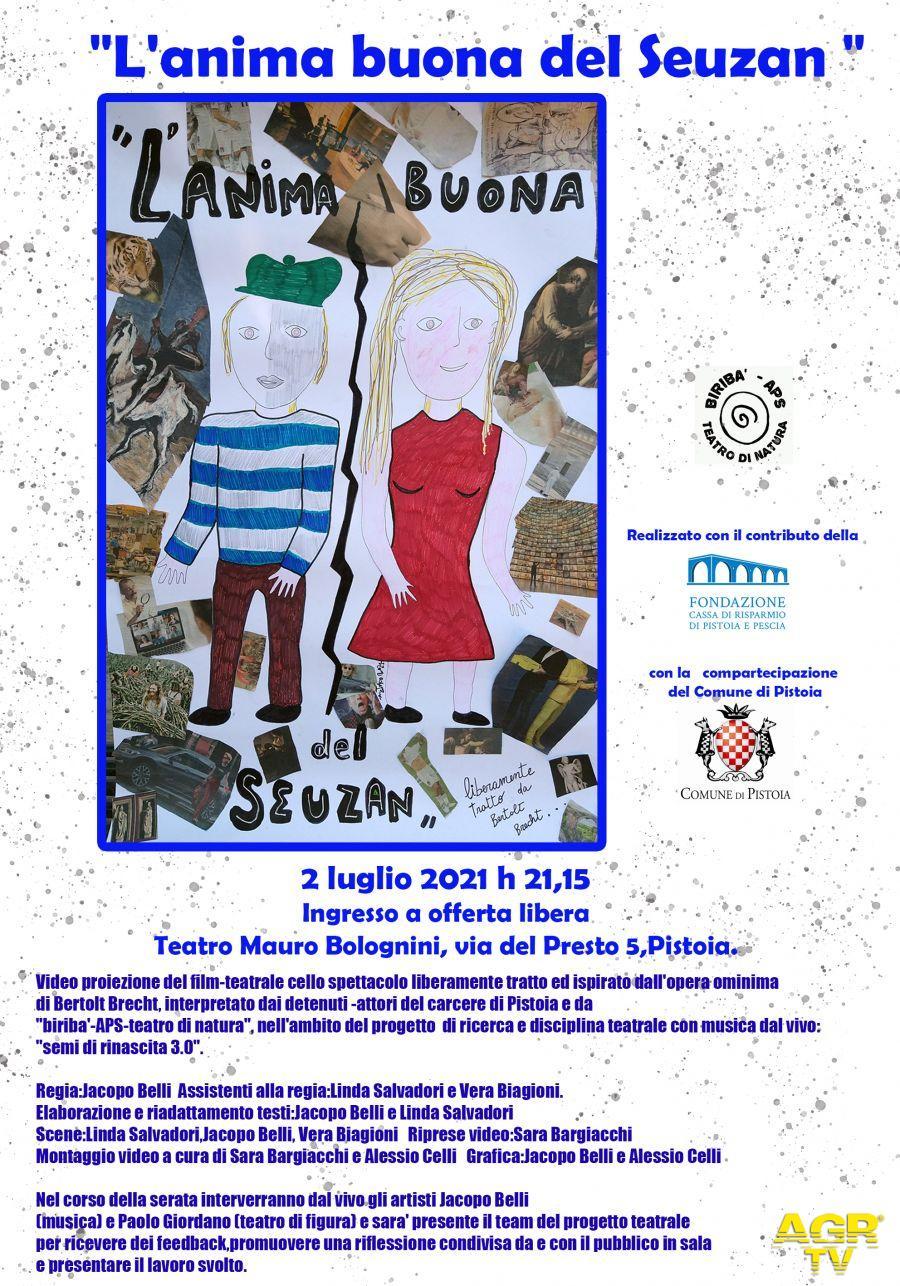 Comune di Pistoia Al Teatro Bolognini di Pistoia venerdì 2 luglio la proiezione del film teatrale L'anima buona de Seuzan