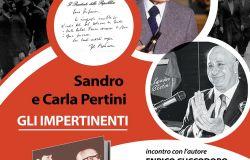 """""""Gli impertinenti"""", venerdì a Piombino la presentazione del libro su Sandro e Carla Pertini"""