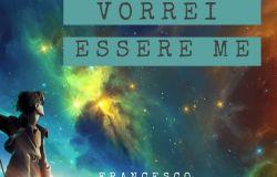 Vorrei essere me il nuovo singolo di Francesco Maritati, giovane cantautore romano