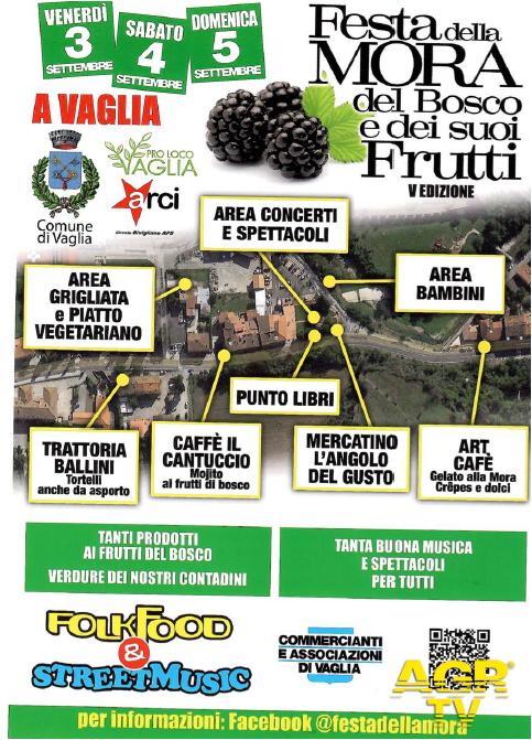 Non-profit in provincia di Firenze Vaglia, torna la Festa della Mora, tre giorni di spettacoli, escursioni, eccellenze gastronomiche e musicali