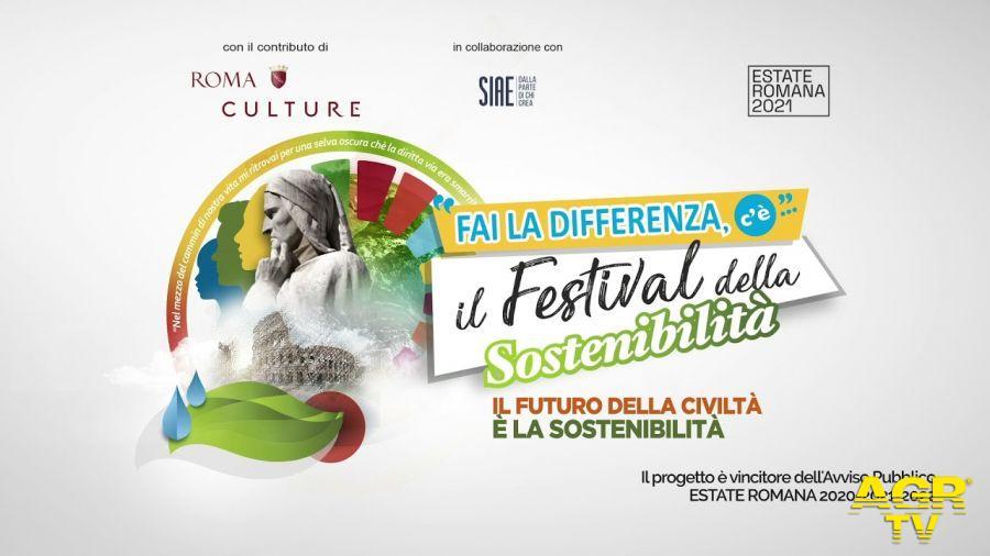 Roma, Fai la differenza.....c'è il Festival della sostenibilità