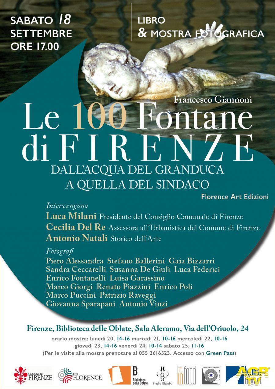 Comune di Firenze Le 100 Fontane di Firenze. Dall'acqua del Granduca a quella del Sindaco presidente consiglio comunale