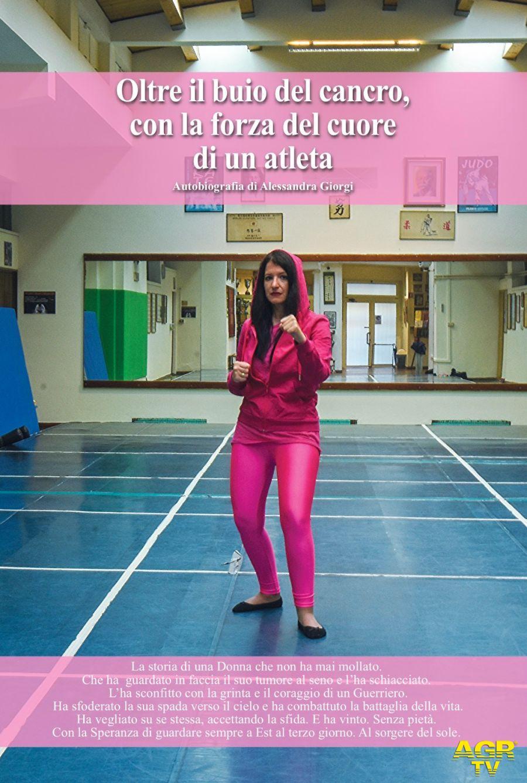Alessandra Giorgi oltre il buio del cancro con cuore di un atleta